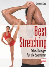 Best Stretching - Dehn-Übungen für alle Sportarten