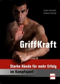 Griff-Kraft - Starke Hände für mehr Erfolg im Kampfsport